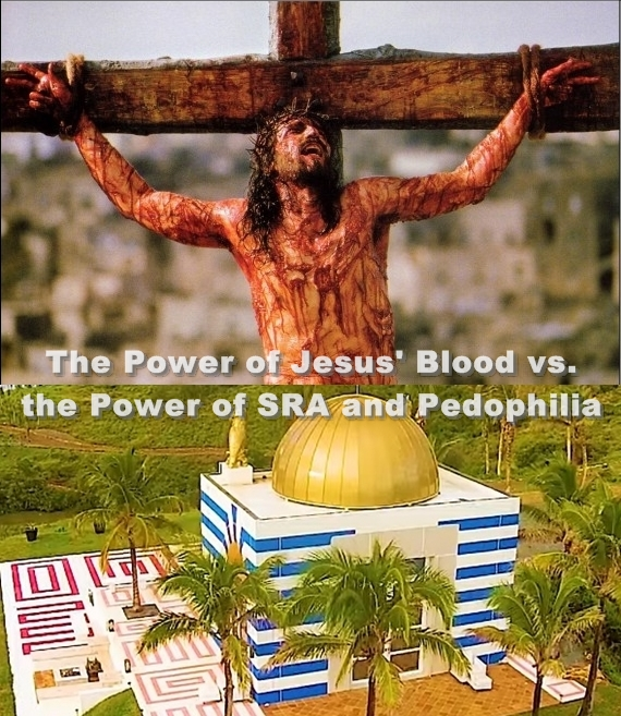 The Power of Jesus' Blood vs. the Power of SRA and Pedophilia